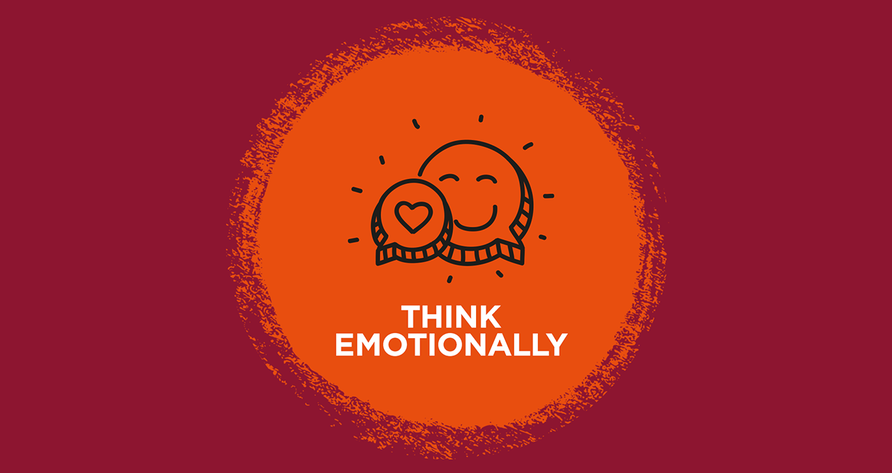Think emotionally